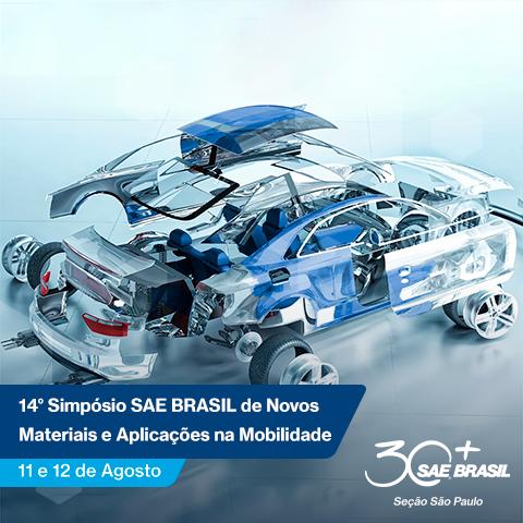14° Simpósio SAE BRASIL de Novos Materiais e Aplicações na Mobilidade – Seção São Paulo