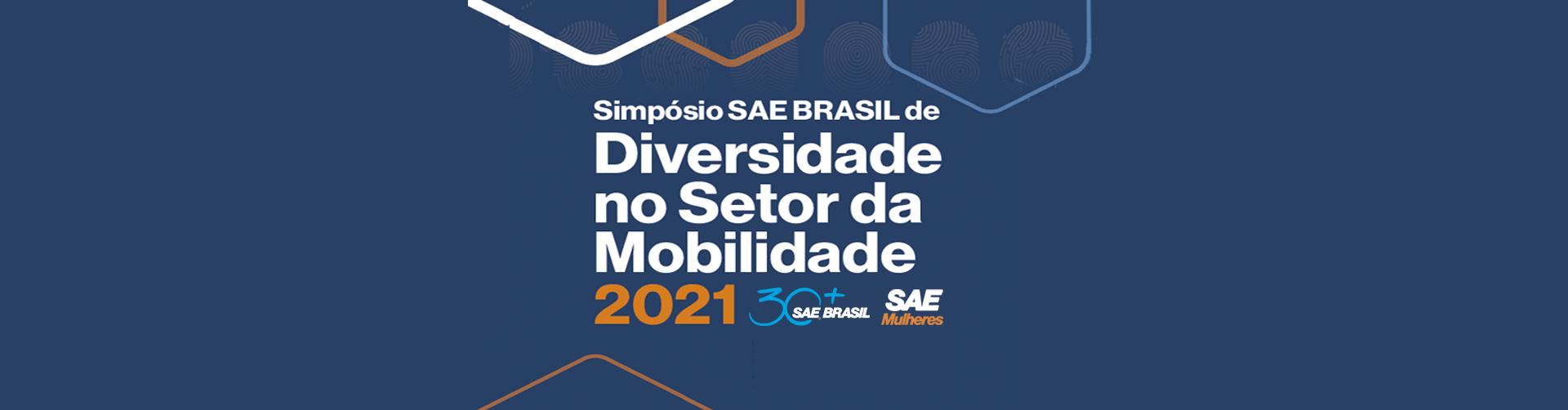 Simpósio SAE BRASIL de Diversidade no Setor da Mobilidade