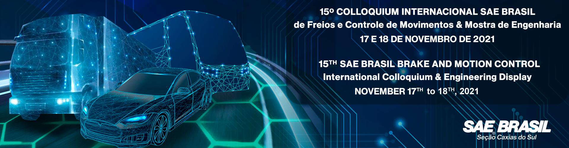 15º Colloquium Internacional SAE BRASIL de Freios e Controle de Movimentos & Mostra de Engenharia – Seção Caxias do Sul