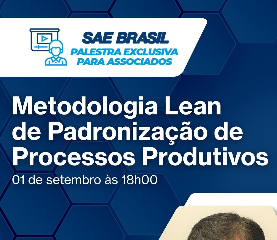 Palestra Metodologia Lean de Padronização de Processos Produtivos